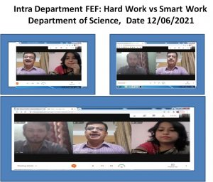 Intra Departmental FEF conducted by Dept. of science on the topic- Hard work Vs Smart work